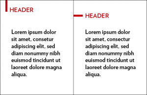 Two examples of how the red mini bar might be used with a header: either vertically to the left of the header or horizontally to the left of the header.