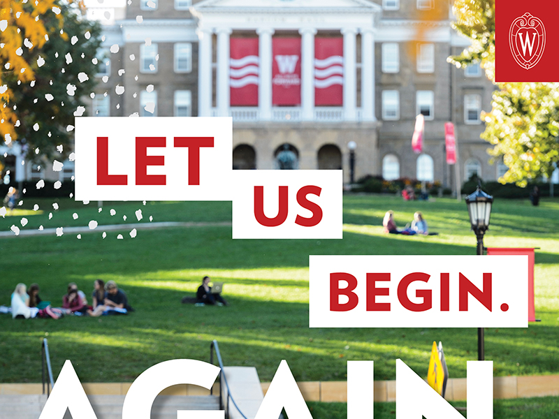 """Cropped """"Let us begin. Again."""" print ad with photo of Bascom Hill"""