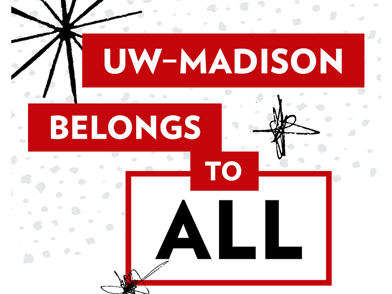 """Graphic with text """"UW-Madison belongs to ALL"""